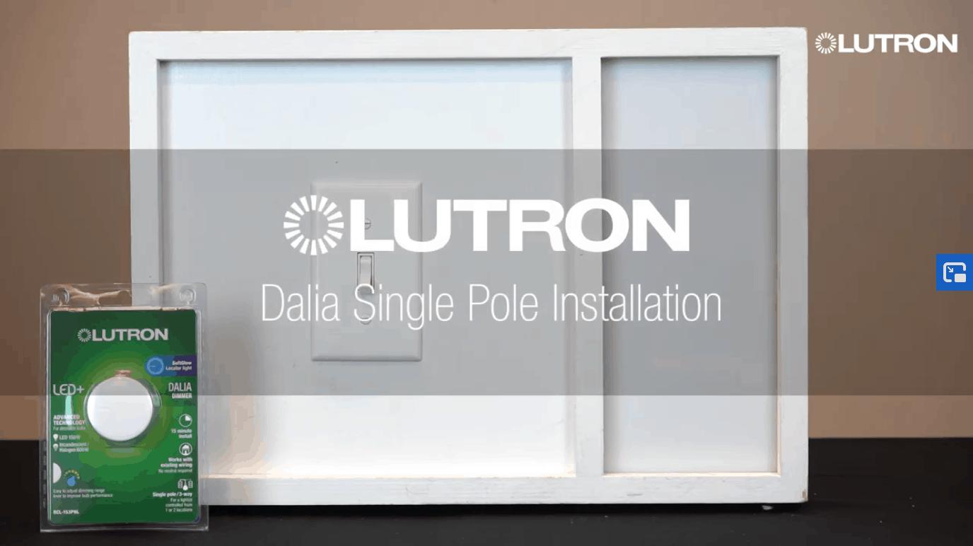 Lutron Dalia Single Pole Install